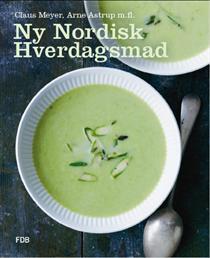 Ny Nordisk hverdagsmad - forside, Ny nordisk hverdagsmad af Claus Meyer & Arne Astrup