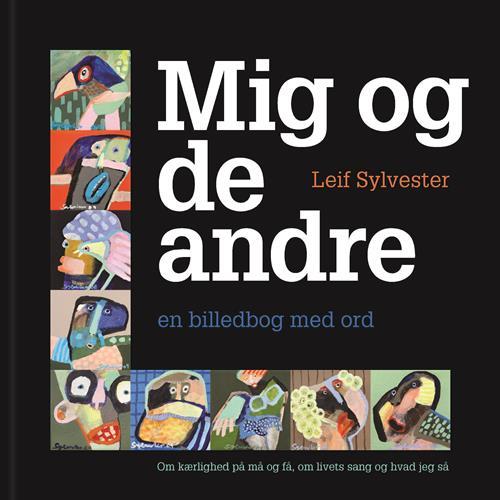 Mig og de andre - forside, Mig og de andre – en billedbog med ord af Leif Sylvester