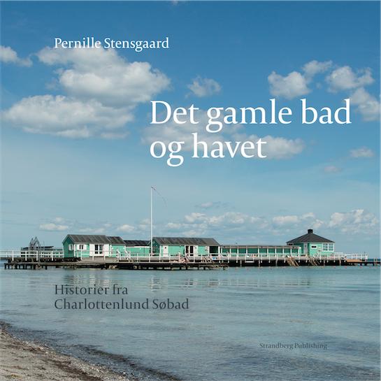 Cahrlottenlund Søbad, de gamle bad og havet