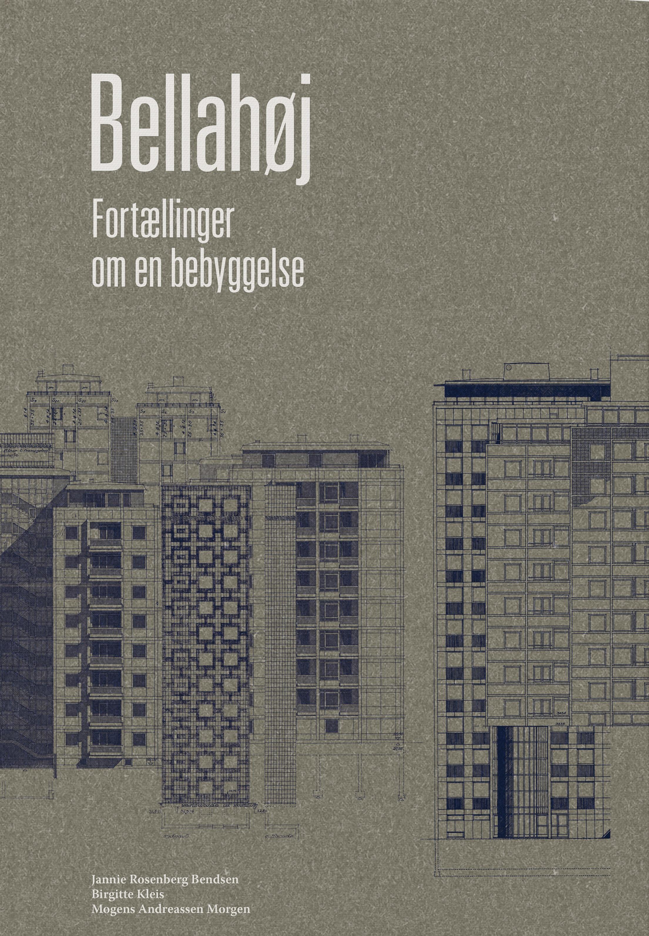 Bellahøj – Fortællinger om en bebyggelse