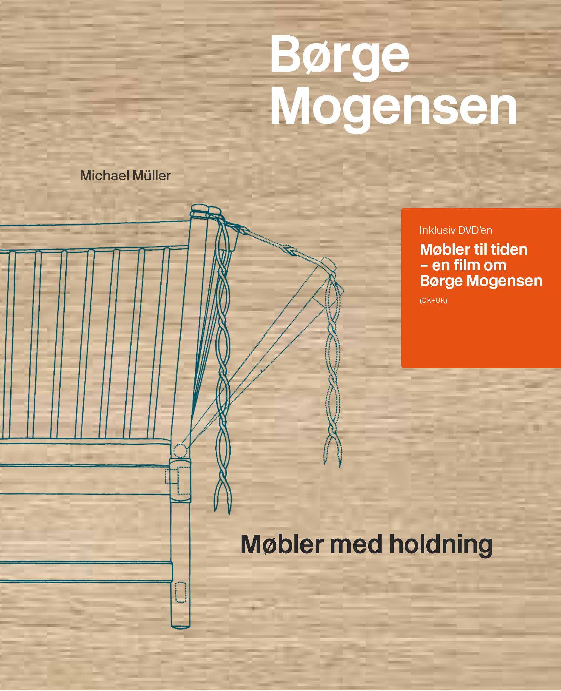 Børge Mogensen - Møbler med holdning af Michael Müller