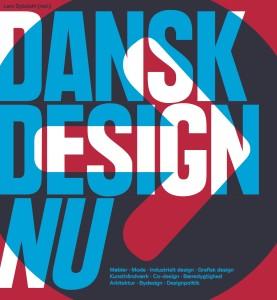 Dansk design nu af Lars Dybdahl