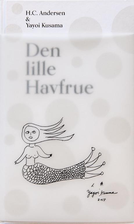 Den lille Havfrue af H.C. Andrsen & Yayoi Kusama