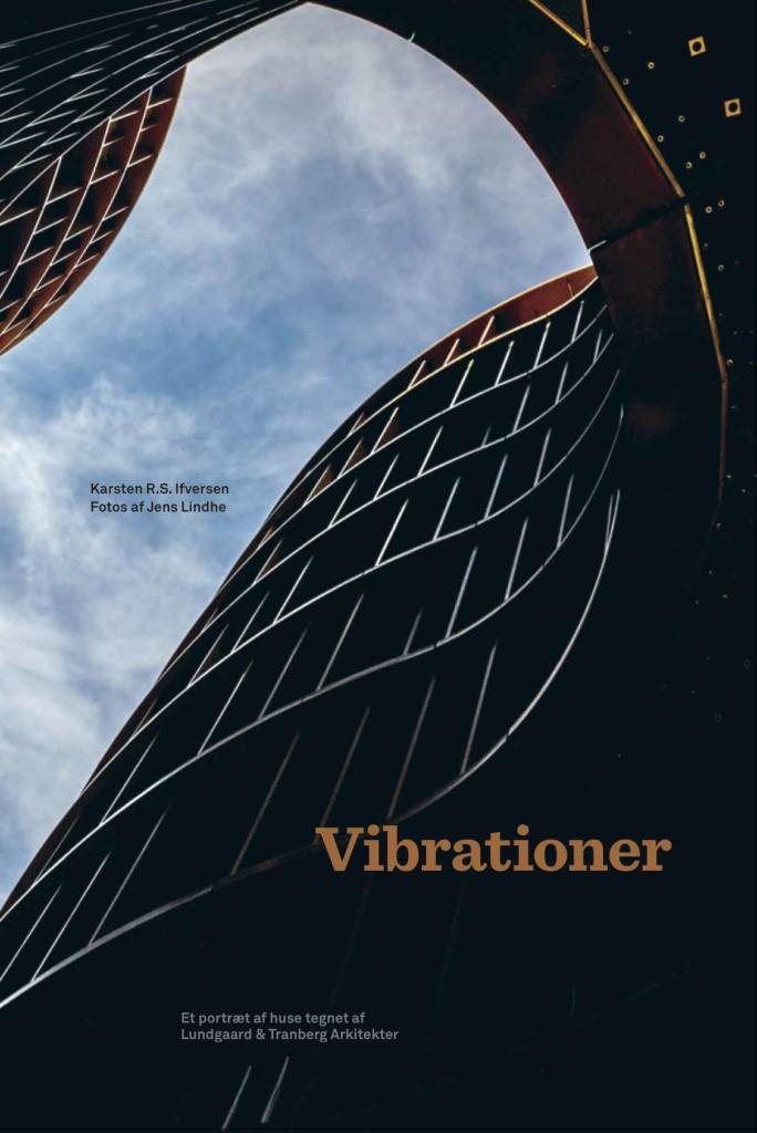 Vibrationer, arkitektur, kunst, design og arkitektur, KarstenI R.S. Ifversen, Jens Lindhe