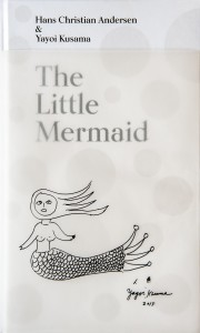 The little mermaid by H.C. Andersen & Yayoi Kusama