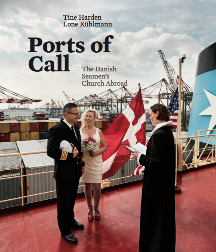 Ports of call, the Danish Seamen's Church Abroad
