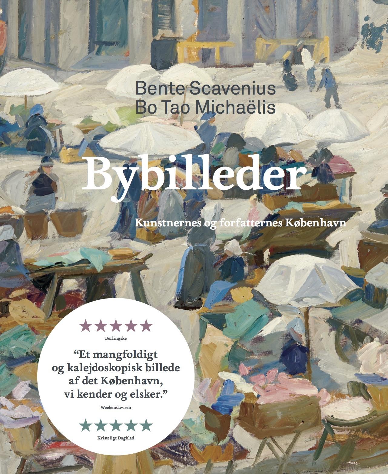 Bybilleder, Bente Scavenius, Bo Tao Michaëlis, kunstbog,